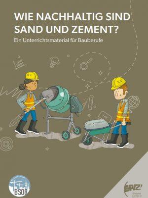Wie nachhaltig sind Sand und Zement